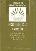 DROGODEPENDENCIAS. VOL. V. AVANCES 1999.
